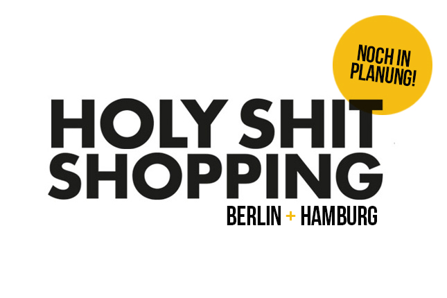 Holy Shit Shopping Hamburg